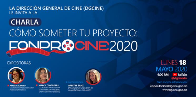 La Dirección General de Cine (DGCINE) invita a participar de la charla «Cómo someter tu proyecto: FONPROCINE 2020»