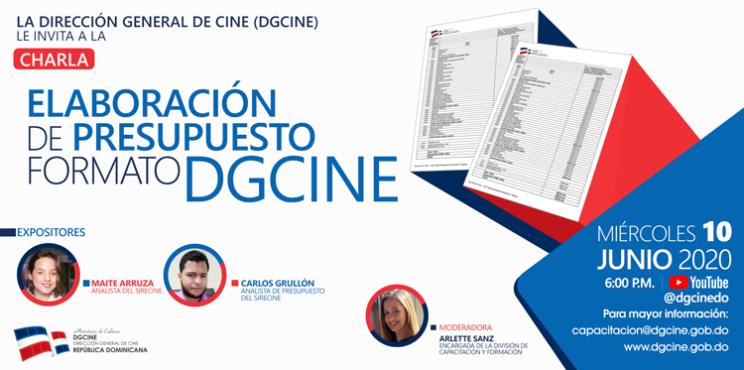 """La Dirección General de Cine (DGCINE) presenta la charla """"Elaboración de presupuesto formato DGCINE"""""""